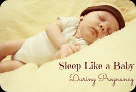 sleep like a baby during pregnancy