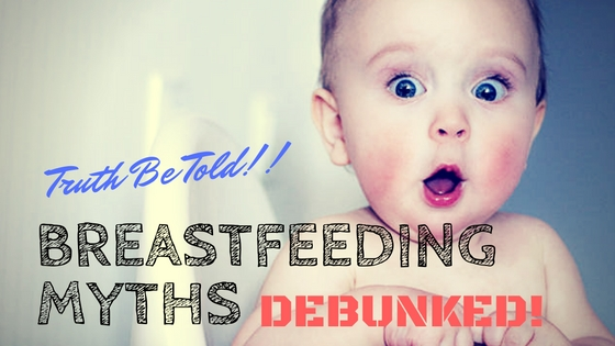 10 Most common Myths about Breastfeeding – FabMoms ...